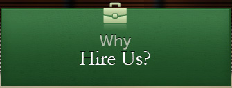 Why Hire Us?